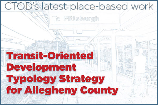 Pittsburgh TOD Typology Strategy