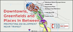 Downtowns, Greenfields and Places In Between: Promoting Development Near Transit